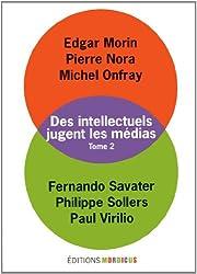 Des intellectuels jugent les médias, tome 2
