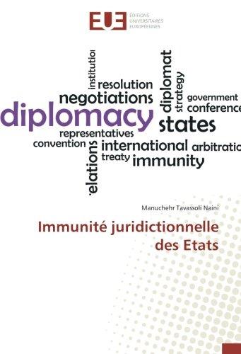 Immunité juridictionnelle des Etats par Manuchehr Tavassoli Naini