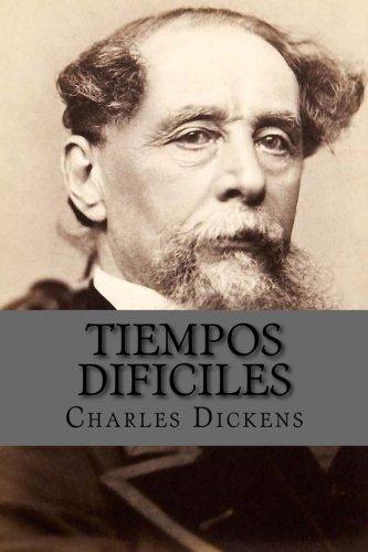 Tiempos Dificiles por Charles Dickens