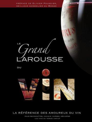 Le Grand Larousse du vin par Collectif