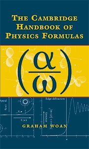 The Cambridge Handbook of Physics Formulas