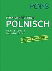PONS Praxiswörterbuch Polnisch: Polnisch - Deutsch / Deutsch - Polnisch. Mit Sprachführer