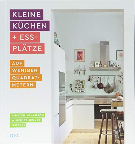 Kleine Küchen & Essplätze: auf wenigen Quadratmetern (Küche Einrichten)