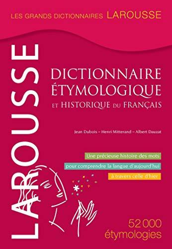 Dictionnaire étymologique et historique du français