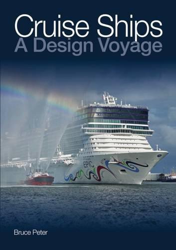 Cruise Ships: A Design Voyage