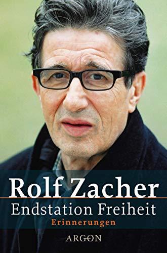 Endstation Freiheit. par Rolf Zacher