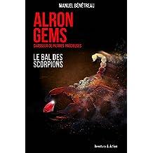 Alron Gems - Le Bal des Scorpions
