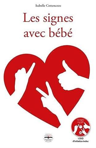 Les signes avec bébé: 1 DVD de formation inclus