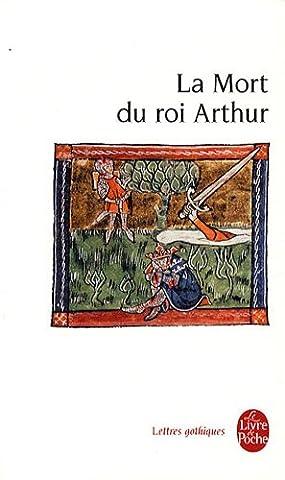 Le Morte D Arthur - La Mort du roi