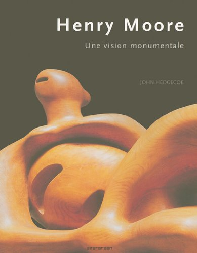 Henry Moore : Une vision monumentale
