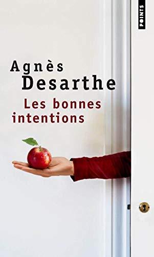 Les Bonnes Intentions par Agnès Desarthe