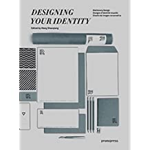 Designing Your Identity: Stationery Design / Designs d'identité visuelle / Diseño de imagen corporativa