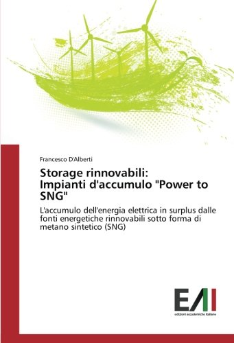 Storage rinnovabili: Impianti d'accumulo