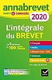 Annales du brevet Annabrevet 2020 L'intégrale 3e: pour se préparer aux 4 épreuves écrites et à l épreuve orale...