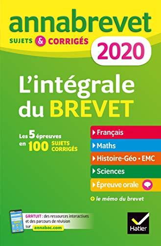 Annales du brevet Annabrevet 2020 L'intégrale 3e: pour se...