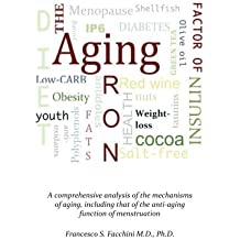 The Iron Factor of Aging (English Edition)