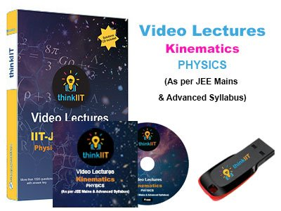 IIT JEE Video Lectures : Kinematics : In DVD