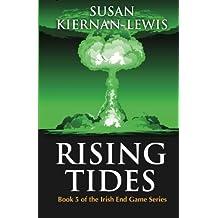 Rising Tides (The Irish End Game Series) (Volume 5) by Susan Kiernan-Lewis (2015-03-12)