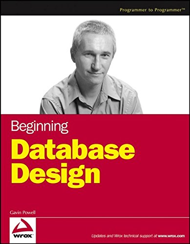 Beginning Database Design (Wrox Beginning Guides) por Gavin Powell