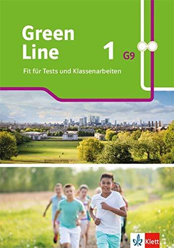 Green Line 1 G9: Fit für Tests und Klassenarbeiten. Arbeitsheft mit Lösungen und Mediensammlung Klasse 5 (Green Line G9. Ausgabe ab 2019)