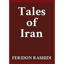 Tales of Iran by Feridon Rashidi (2014-01-21)