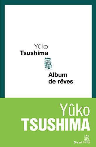 Album de rêves par Yuko Tsushima