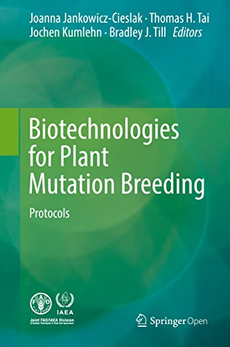 Biotechnologies for Plant Mutation Breeding: Protocols (English Edition) por Joanna Jankowicz-Cieslak