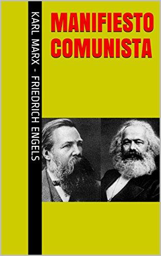 MANIFIESTO COMUNISTA por Karl Marx - Friedrich Engels