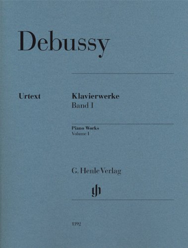 Debussy : Klavierwerke, tome 1 : L'oeuvre pour piano