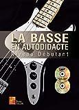 La basse en autodidacte - Débutant (1 Livre + 1 CD + 1 DVD)...