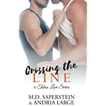 Crossing The Line (a Taboo Love series) (Volume 3) by M.D. Saperstein (2014-09-20)