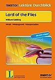 William Golding: Lord of the Flies. Herr der Fliegen - Buch mit Infoklappe: Inhalt - Hintergrund - Interpretation (mentor Lektüre Durchblick Englisch ... zur englischsprachigen Literatur)