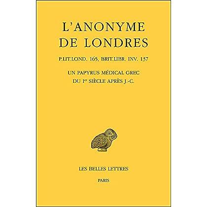 L' Anonyme de Londres: Un papyrus médical grec du Ier siècle après J.-C.