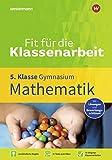Fit für die Klassenarbeit - Gymnasium: Mathematik 5