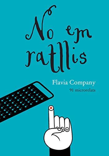 No em ratllis (Catalan Edition) eBook: Company, Flavia, Luci ...