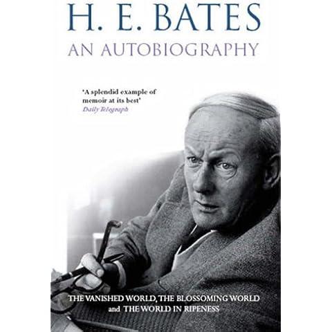 H.E.Bates Autobiography: