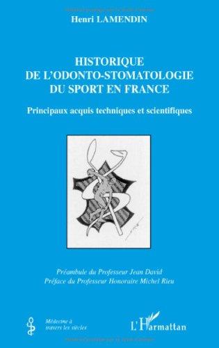 Historique de l'odonto-stomatologie du sport en France : Principaux acquis techniques et scientifiques
