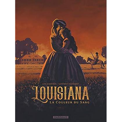 Louisiana, la couleur du sang - tome 1 - Louisiana, la couleur du sang