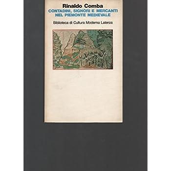 Contadini, Signori E Mercanti Nel Piemonte Medievale