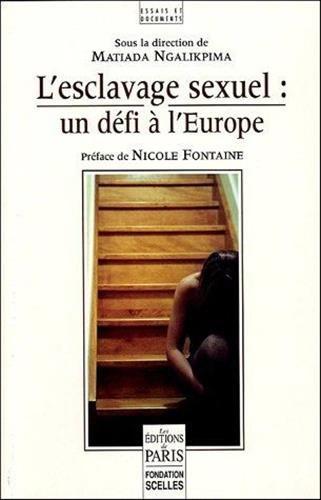 L'esclavage sexuel : un défi à l'Europe