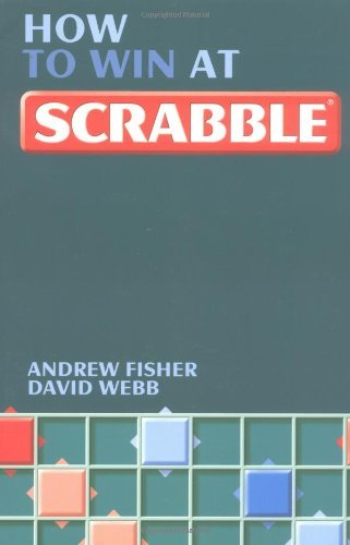 How To Win At Scrabble by Andrew Fisher (22-Apr-2004) Paperback