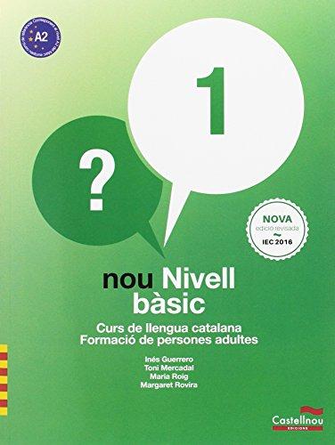 Nou Nivell bàsic 1. Curs de llengua catalana. Formació de persones adultes (2ª e