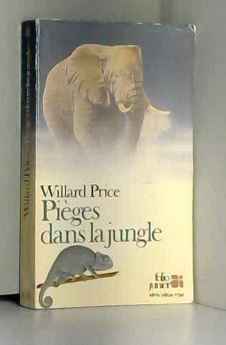 Pièges dans la jungle par Willard Price