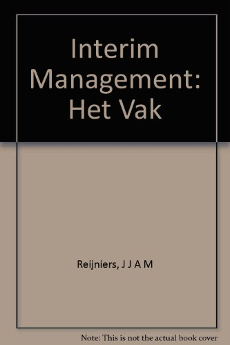 Interim Management: Het Vak