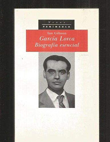 García Lorca: Biografía esencial (NEXOS) por Ian Gibson