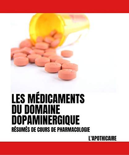 Couverture du livre Les médicaments du domaine dopaminergique: Résumés de cours de pharmacologie