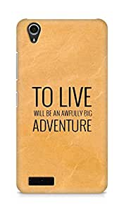 AMEZ to live will be an awfully big adventure Back Cover For Lenovo A3900