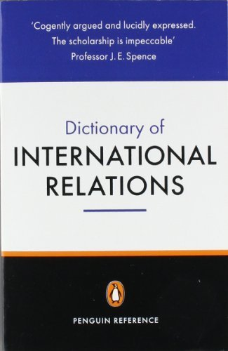 The Penguin Dictionary of International Relations (Penguin Reference) by Evans, Graham, Newnham, Richard (1998) Paperback