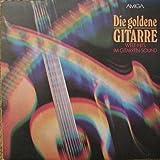 AMIGA Studio Orchester - Die Goldene Gitarre: Welt-Hits Im Gitarren-Sound - AMIGA - 8 55 764