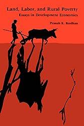 Land, Labor and Rural Poverty: Essays in Development Economics
